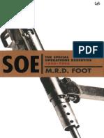 SOE, The Special Operations Executive, 1940-1946 - MRD Foot.epub