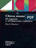 Paul Davies - Otros Mundos.pdf