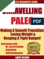 Svelare Paleo_ Guida Per Principianti Al Paleo e Interviste Con Robb Wolf, Dr