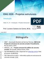 01_01 - Introdução - Projetos Estruturais - 2018-1