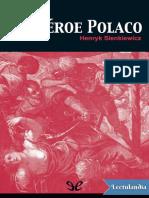 Un heroe polaco - Henryk Sienkiewicz.pdf