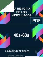 Historia Videojuegos