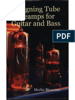 Designing Tube Preamps For Guitar and Bass _M Blencowe 2009.pdf
