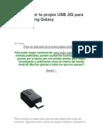 Como Hacer Tu Propio USB JIG Para Los Samsung Galaxy