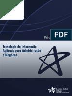 Tecnologia da Informação aplicada na Administração e Negocios