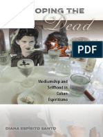 Developing the Dead: Mediumship and Selfhood in Cuban Espiritismo