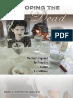 Developing the Dead: Mediumship and Selfhood in Cuban Espiritismo