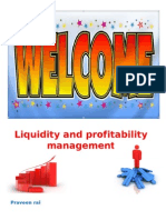 Liquidity & Profit Mgt by p.rai87@Gmail