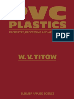 W. V. Titow M. Phil., Ph.D., C. Chem., F. R. S. C., F. P. R. I., C. Text., A.T.I. (auth.) - PVC Plastics_ Properties, Processing, and Applications-Springer Netherlands (1990).pdf