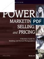 Power Marketing, Selling, and Pricing A Business Guide for Wedding and Portrait Photographers.pdf