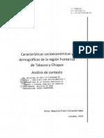 010-2015 - Características Socioeconómicas y Demográficas de La Región Fronteriza de Tabasco y Chiapas. Análisis de Contexto.