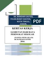 Kertas Kerja Hari Raya 2018 SK Bandar Easter