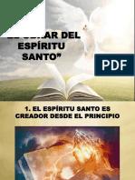 El Obrar Del Espíritu Santo en El Creyente