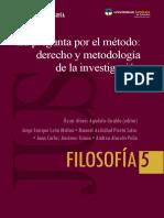 La pregunta por el método, derecho y metodología de la investigación. Universidad Católica