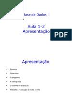Aula 1 _ Apres _ Programa _ DBII-2018
