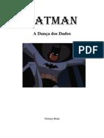 Batman a Dança Dos Dados