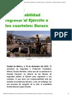 Sería una irresponsabilidad regresar al Ejército a los cuarteles_ Durazo - Noventa Grados - Noticias de México y el Mundo.pdf