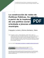 Fraguglia Luciana y Molina Derteano, (..) (2006). La construccion de redes de Politicas Publicas. Su estudio a partri de la implementacio (..).pdf