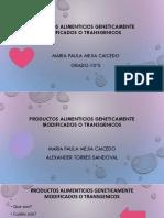 Productos alimenticios geneticamente modificados o Transgenicos.pptx