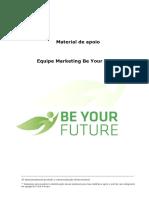 Material de apoio equipe marketing Be Your Future.pdf