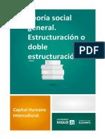Teoría social general. Estructuración o doble estructuración - copia.pdf