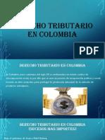 Derecho Tributario en Colombia- Diapositivas