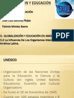 3.2 ME La Influencia de Los Organismos Internacionales en America Latina
