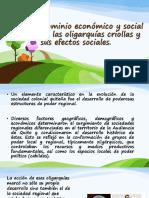 Dominio Económico y Social de Las Oligarquías Criollas