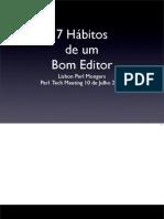 7 Habitos de um bom Editor