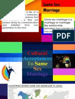 Cultural Acceptances to Same Sex Marriage Final