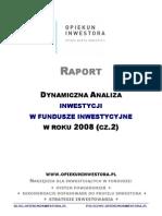Opiekuninwestora.pl Raport Fundusze Inwestycyjne 2008 Cz2