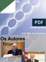 Modernidade Pluralismo e Crise de Sentido - Berger & Luckmann