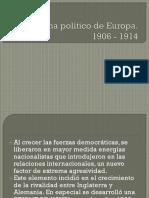 Panorama Político de Europa Antes de La 1º Guerra Mundial.