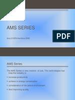 Ams Series