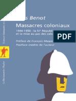 Massacres coloniaux 1944-1950 _ la IV Rιpublique et la mise au pas des colonies franηaises- Yves Benot  .pdf