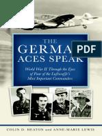 The German Aces Speak, Four Important Luftwaffe Commanders - Colin Heaton, Anne-Marie Lewis