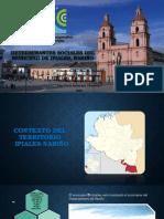 EXPOSICION DETERMINANTES SOCIALES DEL MUNICIPIO DE IPIALES, NARIÑO.