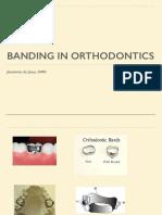 Banding in Orthodontics