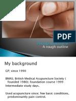 Acupuncture a Rough Outline