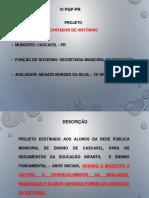 PGP-2018-CONTADOR_DE_HISTÓRIAS- Cascavel.pptx