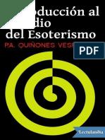 Una Introduccion Al Estudio Del Esoterismo - Pedro Antonio Quinones Vesperinas
