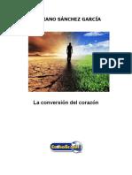 La Conversión Del Corazón (Cipriano Sánchez García)