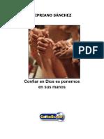 Confiar en Dios Es Ponernos en Sus Manos (Cipriano Sánchez)