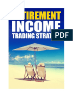 Retirement in Come Trading Strategy