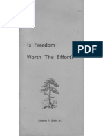 Is Freedom Worth the Effort?