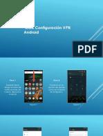 Guia Confiuracion VPN Android