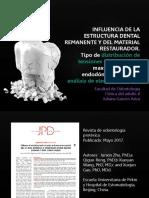 INFLUENCIA DE LA ESTRUCTURA DENTAL REMANENTE Y DEL MATERIAL RESTAURADOR
