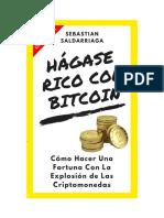 Hagase+Rico+Con+Bitcoin