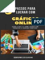 Lucrando com Gráficas Online