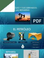 El Petróleo y Sus Derivados
